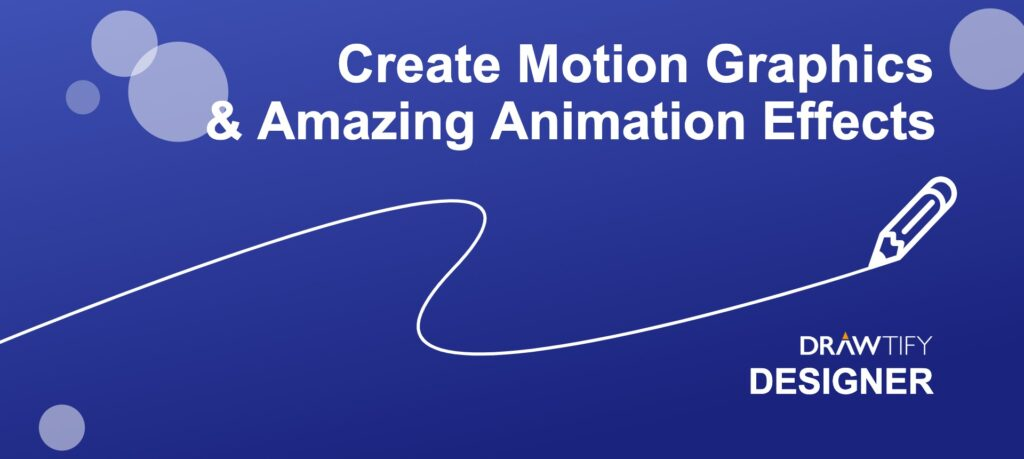 Create Motion Graphics & Amazing Animation Effects