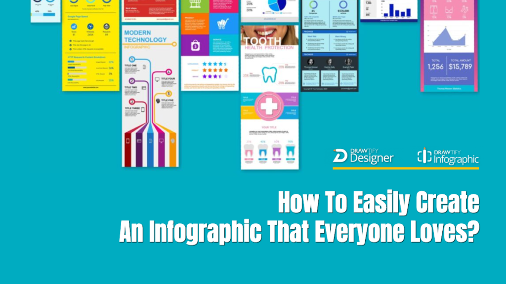 How To Easily Create An Infographic That Everyone Loves?